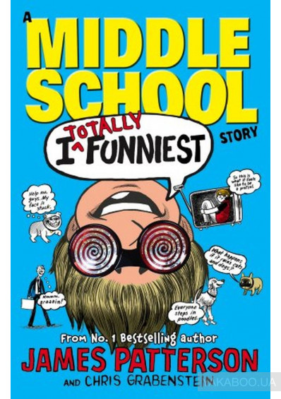 Фото - Middle School: I Totally Funniest