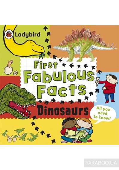 Фото - First Fabulous Facts Dinosaurs