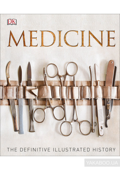 Фото - Medicine: The Definitive Illustrated History