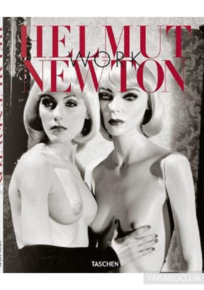 Фото - Helmut Newton. Work