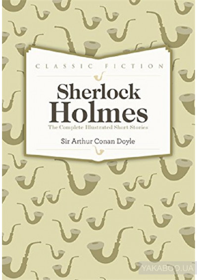 Фото - Sherlock Holmes Complete Short Stories