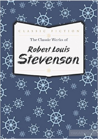 Фото - The Classic Works of Robert Louis Stevenson
