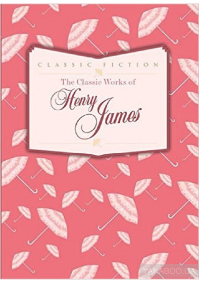 Фото - The Classic Works of Henry James