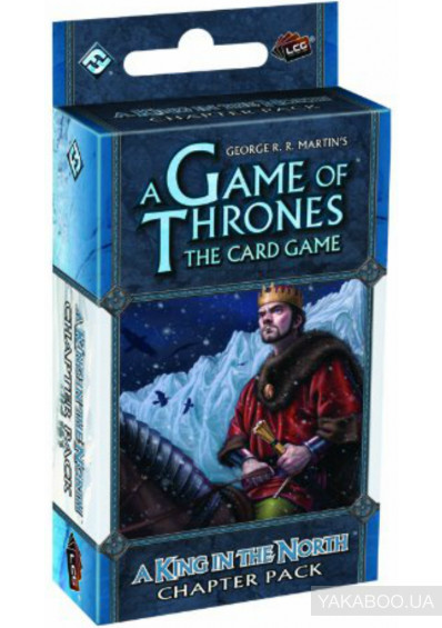 Фото - Дополнение к игре FFG A Game of Thrones LCG: A King in the North Chapter Pack (13056)