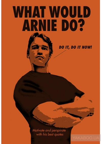 Фото - What Would Arnie Do?