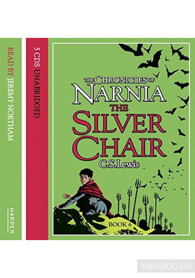 Фото - The Chronicles of Narnia. The Silver Chair. Audio CD