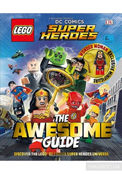 Фото - LEGO DC Comics Super Heroes The Awesome Guide