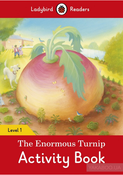 Фото - The Enormous Turnip Activity Book. Ladybird Readers Level 1