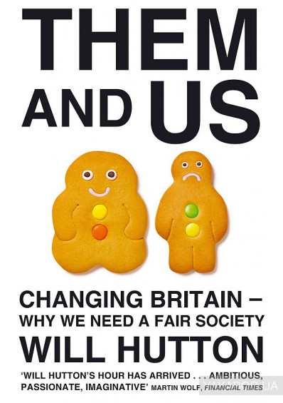 Фото - Them And Us: Changing Britain - Why We Need a Fair Society
