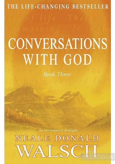 Фото - Conversations with God. Book 3. An Uncommon Dialogue