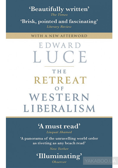 Фото - The Retreat of Western Liberalism