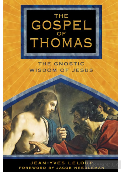 Фото - The Gospel of Thomas: The Gnostic Wisdom of Jesus