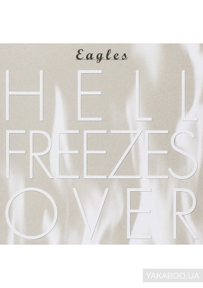 Фото - Eagles: Hell Freezes Over (Import)