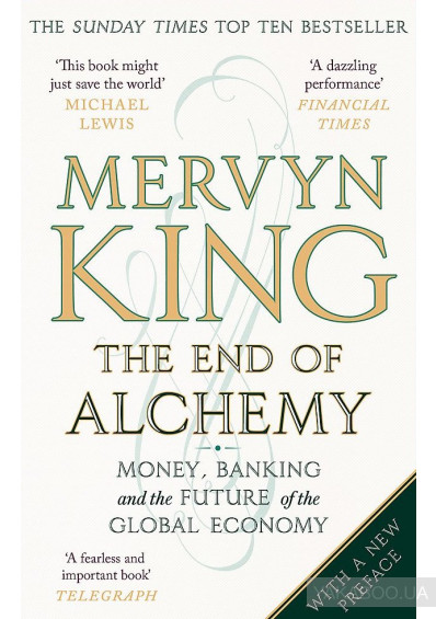 Фото - The End of Alchemy. Money, Banking and the Future of the Global Economy