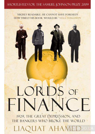 Фото - Lords of Finance. 1929, The Great Depression, and the Bankers who Broke the World