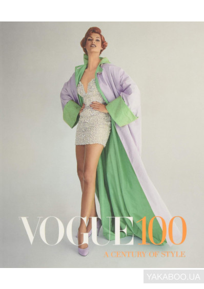 Фото - Vogue 100. A Century of Style