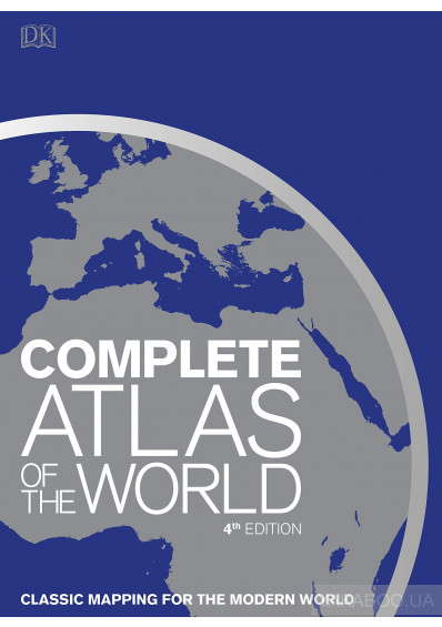 Фото - Complete Atlas of the World. Classic mapping for the modern world