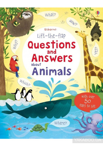 Фото - Lift-the-Flap. Questions and Answers About Animals
