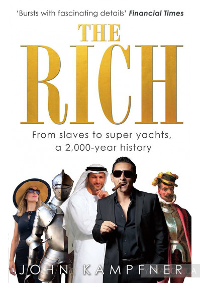 Фото - The Rich. From Slaves to Super-Yachts: A 2,000-Year History