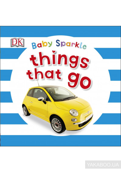 Фото - Baby Sparkle: Things That Go