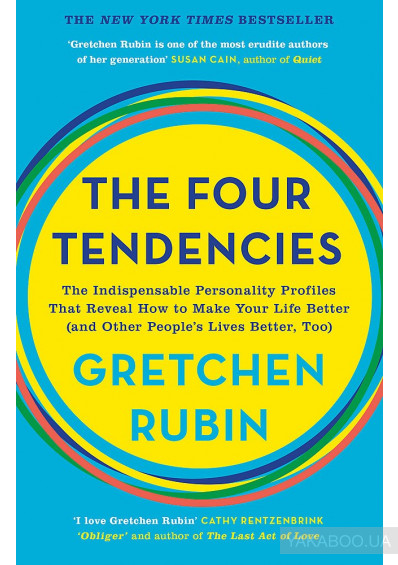 Фото - The Four Tendencies. The Indispensable Personality Profiles That Reveal How to Make Your Life Better