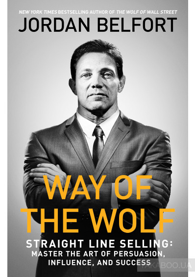 Фото - Way of the Wolf: Straight Line Selling