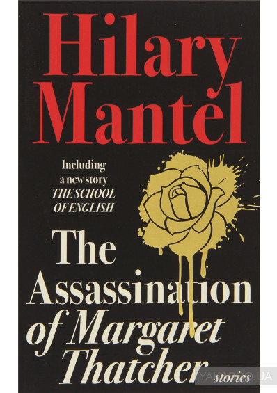 Фото - The Assassination of Margaret Thatcher