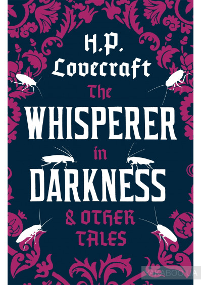 Фото - The Whisperer in Darkness and Other Tales