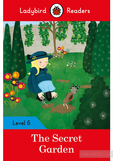 Фото - The Secret Garden. Ladybird Readers Level 6