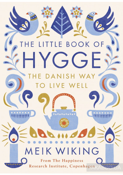 Фото - The Little Book of Hygge. The Danish Way to Live Well