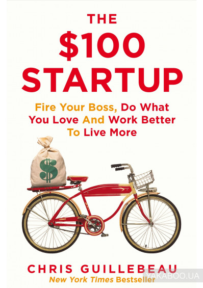 Фото - The $100 Startup
