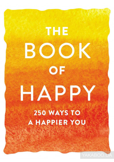 Фото - The Book of Happy. 250 Ways to a Happier You
