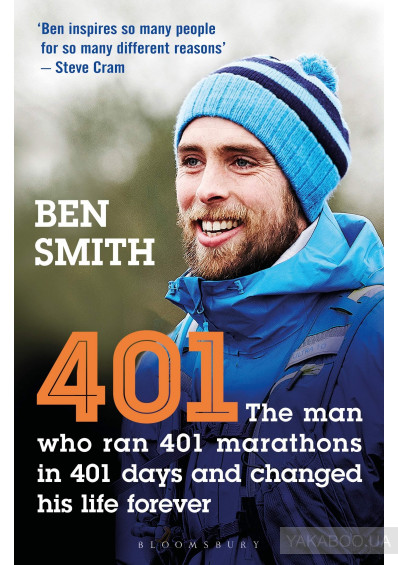 Фото - 401. The Man who Ran 401 Marathons in 401 Days and Changed his Life Forever