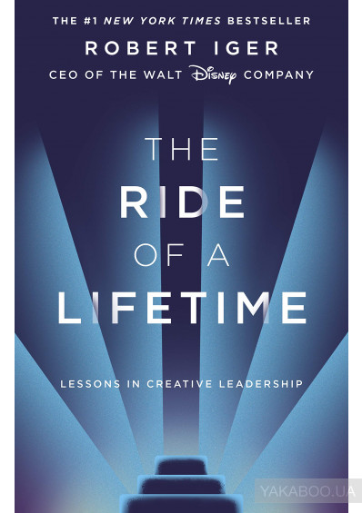 Фото - The Ride of a Lifetime. Lessons in Creative Leadership