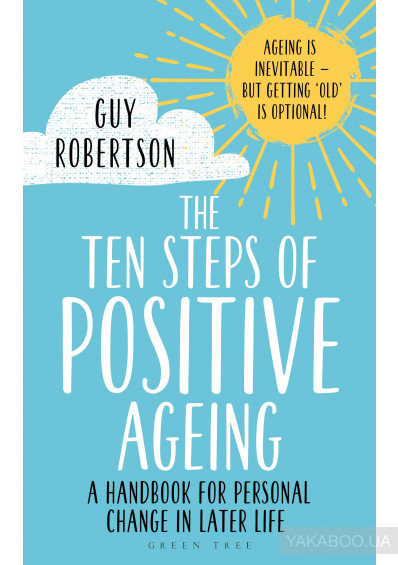 Фото - The Ten Steps of Positive Ageing