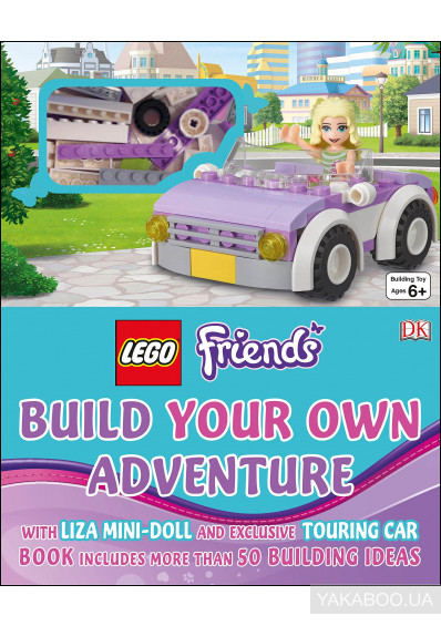 Фото - Lego Friends: Build Your Own Adventure