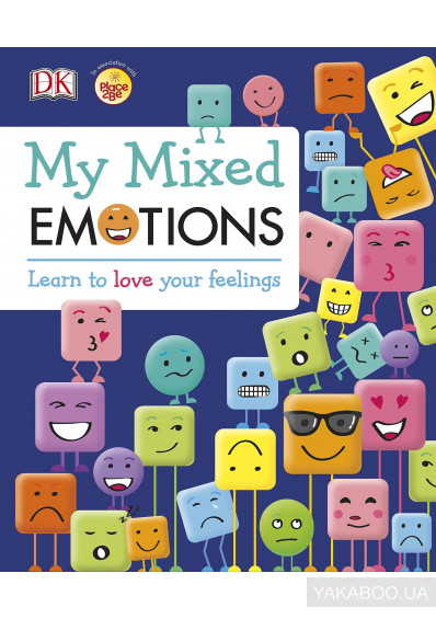Фото - My Mixed Emotions. Learn to Love Your Feelings