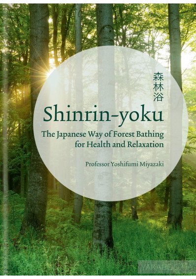 Фото - Shinrin-yoku. The Japanese Way of Forest Bathing for Health and Relaxation