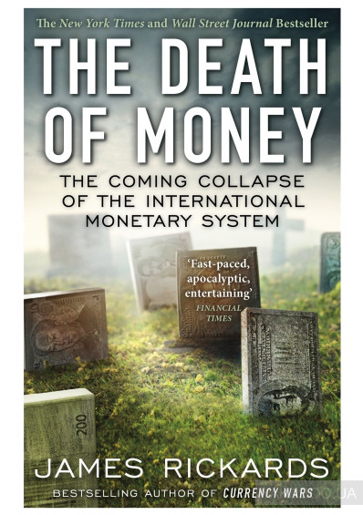 Фото - The Death of Money