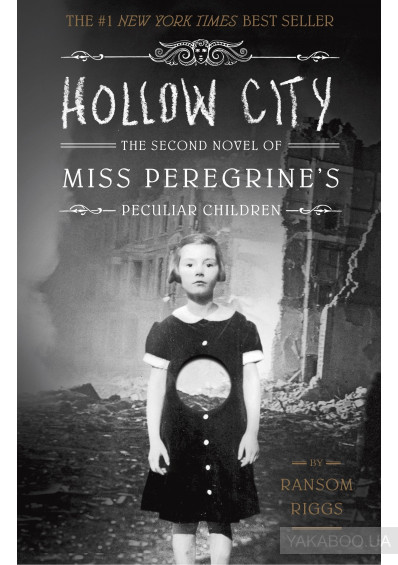 Фото - Hollow City. The Second Novel of Miss Peregrine's Peculiar Children