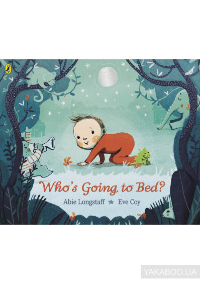 Фото - Who's Going to Bed?
