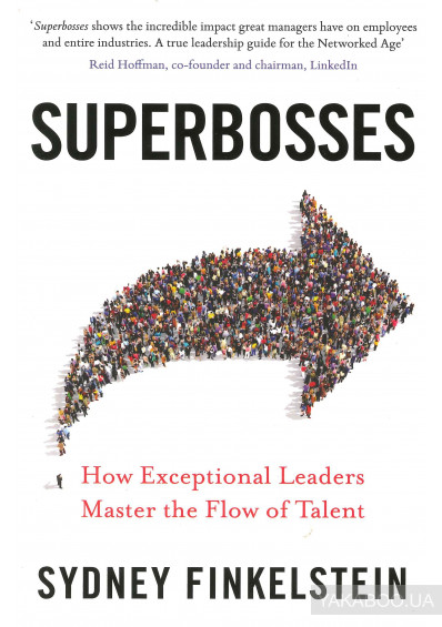 Фото - Superbosses: How Exceptional Leaders Nurture Talent to Achieve Market Domination