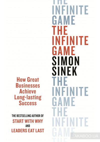 Фото - The Infinite Game. How great Businesses Achieve Long. Lasting Success