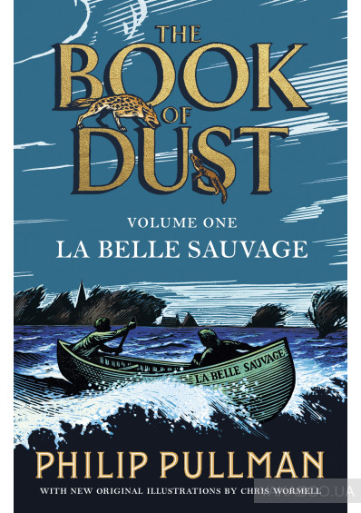 Фото - La Belle Sauvage: The Book of Dust Volume One