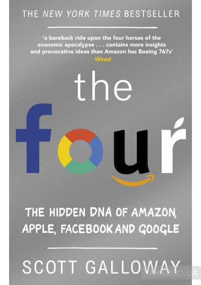 Фото - The Four. The Hidden DNA of Amazon, Apple, Facebook and Google