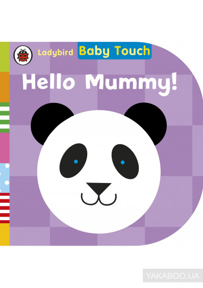 Фото - Baby Touch: Hello, Mummy!