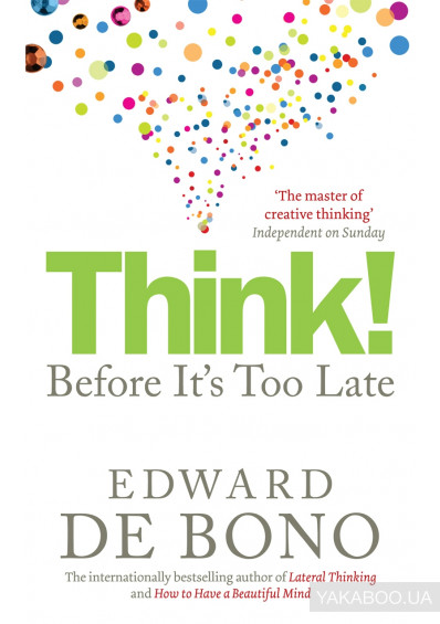 Фото - Think! Before It's Too Late
