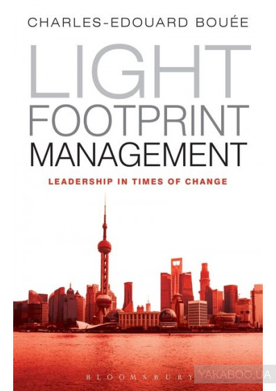 Фото - Light Footprint Management: Leadership in Times of Change