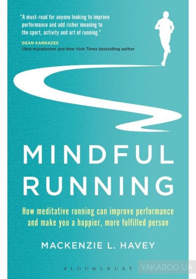 Фото - Mindful Running: How Meditative Running can Improve Performance and Make you a Happier, More Fulfilled Person