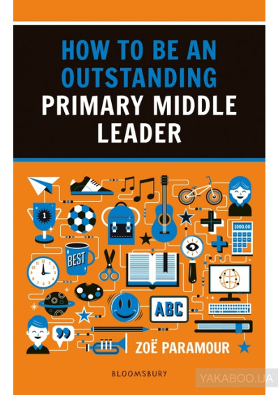 Фото - How to be an Outstanding Primary Middle Leader